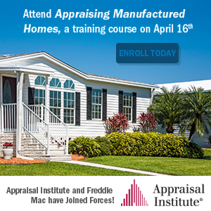 Appraise Manufactured Homes on 4/16/19.